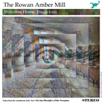 welcome home The Rowan Amber Mill