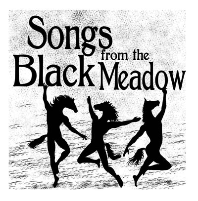 Songs from the Black Meadow